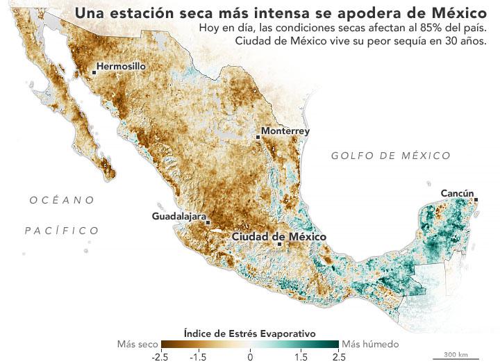Sequía generalizada en México: NASA